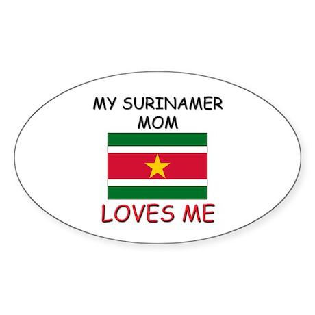 My Surinamer Mom Loves Me Oval Sticker