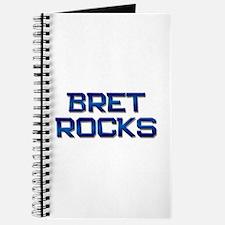 bret rocks Journal