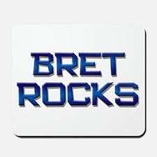 bret rocks Mousepad
