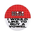 "I would like to buy a vowel 3.5"" Button"