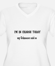 I'm in Charge Schnauzer T-Shirt