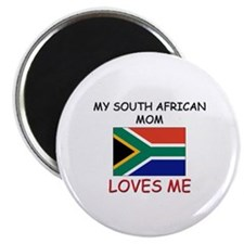 My South African Mom Loves Me Magnet
