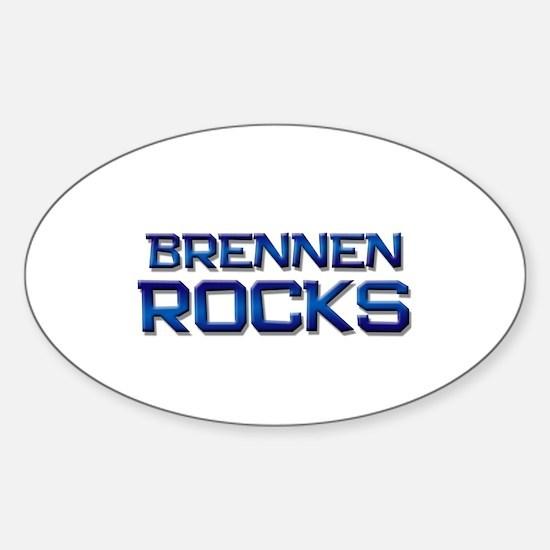 brennen rocks Oval Decal