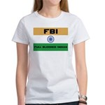 India FBI full blooded Indian Women's T-Shirt