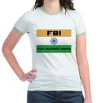 India FBI full blooded Indian Jr. Ringer T-shirt