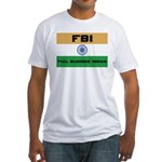 India FBI full blooded Indian Fitted T-Shirt