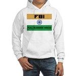 India FBI full blooded Indian Hooded Sweatshirt