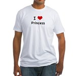 I LOVE PRINCESS Fitted T-Shirt