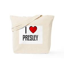I LOVE PRESLEY Tote Bag