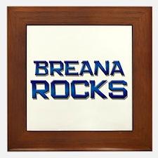 breana rocks Framed Tile