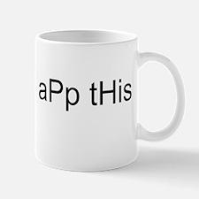 aPp tHis, Mug