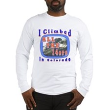 I climbed all the 14ers in Co Long Sleeve T-Shirt