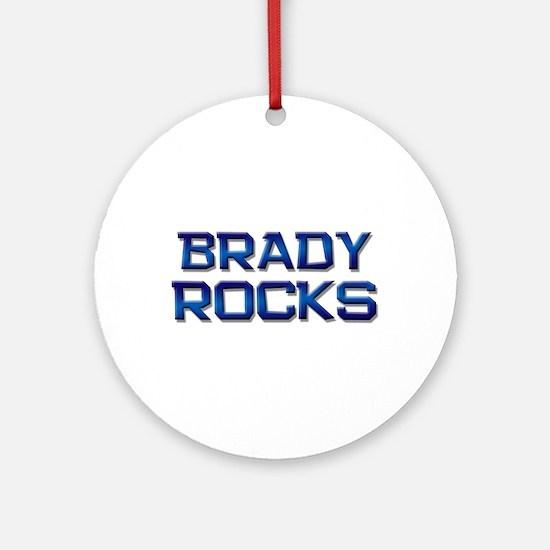 brady rocks Ornament (Round)