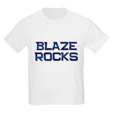 blaze rocks T-Shirt