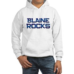 blaine rocks Hoodie