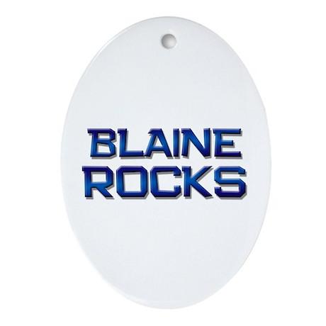 blaine rocks Oval Ornament