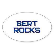 bert rocks Oval Decal