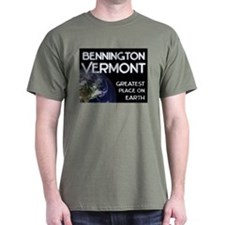 bennington vermont - greatest place on earth T-Shirt