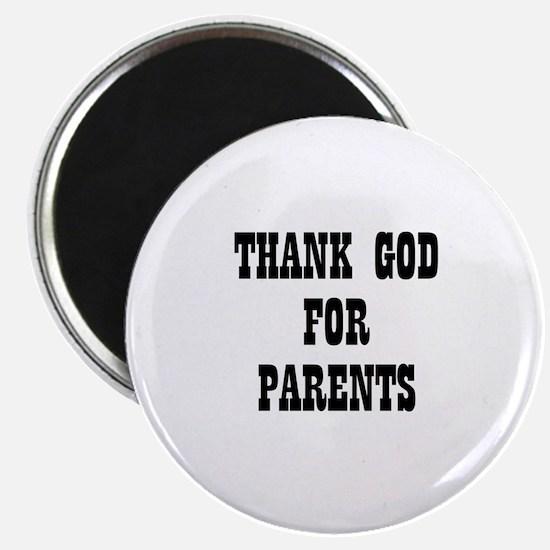 THANK GOD FOR PARENTS Magnet