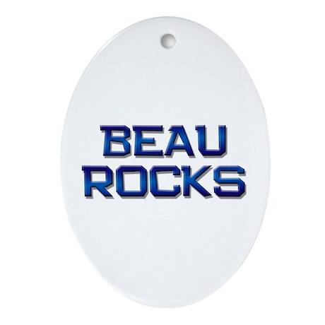 beau rocks Oval Ornament
