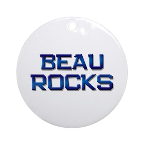 beau rocks Ornament (Round)