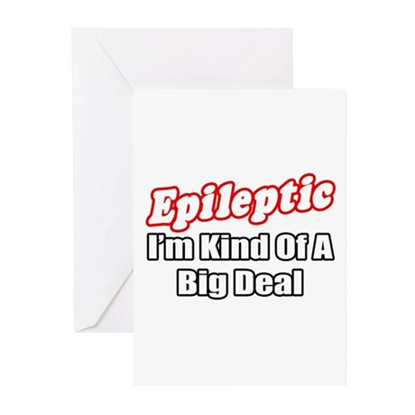 """Epileptic...Big Deal"" Greeting Cards (Pk of 20)"