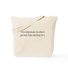 Kleptomaina Tote Bag