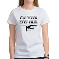 I'm with EPIC FAIL Tee