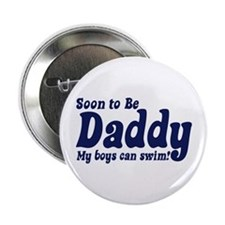 """Soon to be Daddy 2.25"""" Button"""