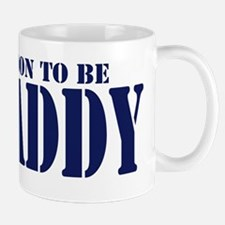 Soon to be Daddy Mug