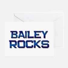 bailey rocks Greeting Card