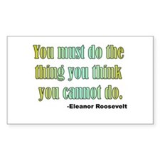 Eleanor Roosevelt quote 2 Rectangle Decal