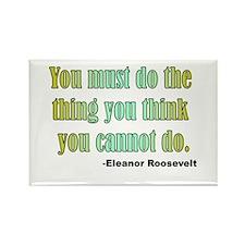Eleanor Roosevelt quote 2 Rectangle Magnet