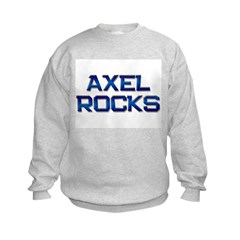 axel rocks Sweatshirt
