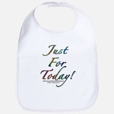 """Just for today"" Bib"