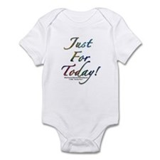 """""""Just for today"""" Infant Creeper"""