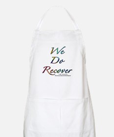 """We Do Recover"" BBQ Apron"