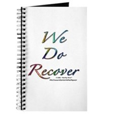 """""""We Do Recover"""" Journal"""