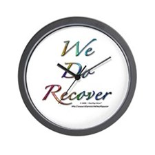 """We Do Recover"" Wall Clock"