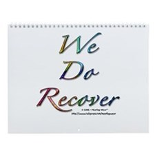 """We Do Recover"" Wall Calendar"