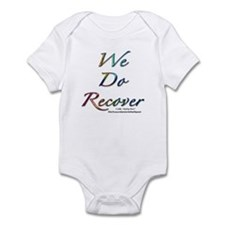 """We Do Recover"" Infant Creeper"