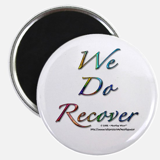 """""""We Do Recover"""" Magnet"""