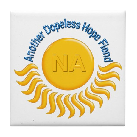 Another Dopeless Hope Fiend Tile Coaster