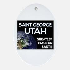 saint george utah - greatest place on earth Orname