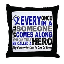 HERO Comes Along 1 Father-In-Law CC Throw Pillow