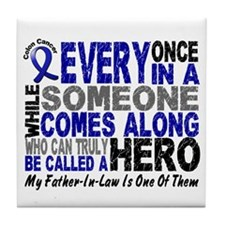 HERO Comes Along 1 Father-In-Law CC Tile Coaster