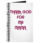 THANK GOD FOR MY MAMA Journal