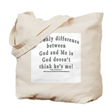 """""""God and Me!"""" Tote Bag"""