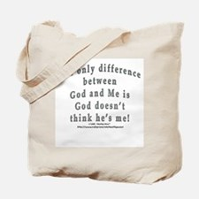 """God and Me!"" Tote Bag"