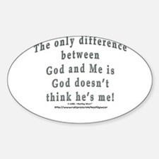 """God and Me!"" Oval Decal"